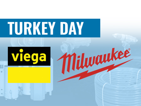 Turkey Day Give-A-Way Concord: Viega and Milwaukee